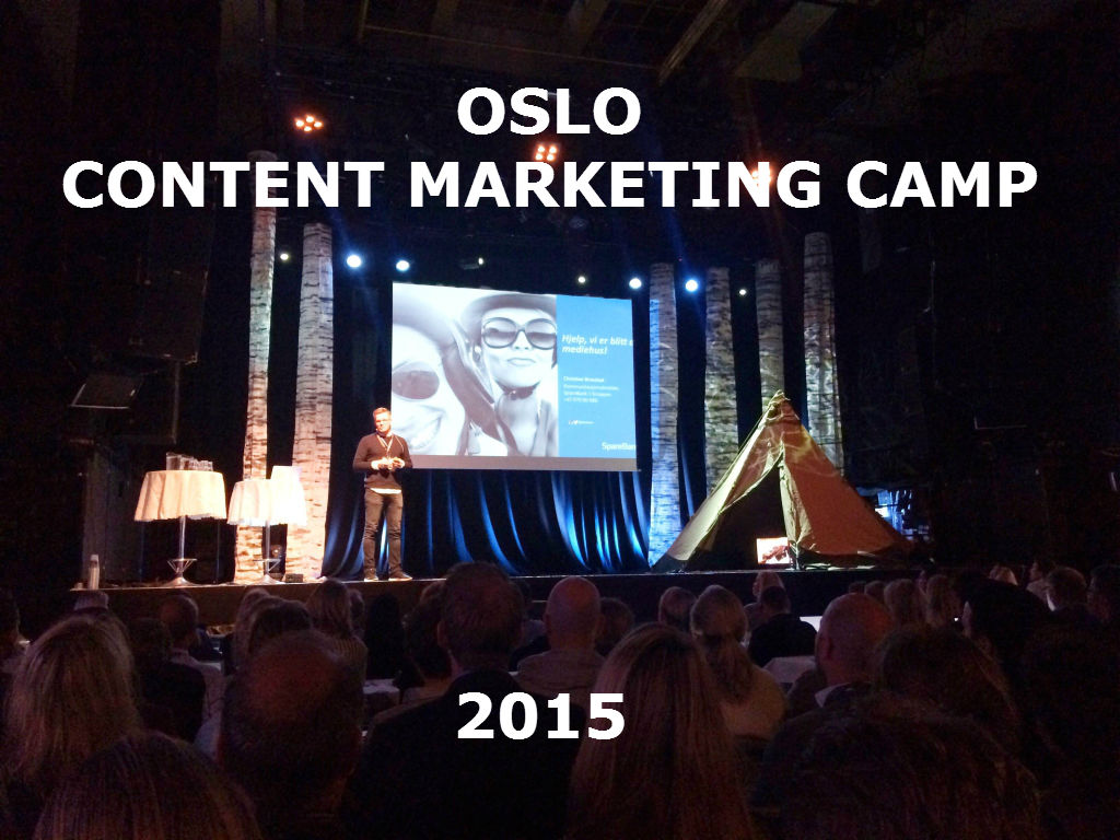 Oslo Content Marketing Camp 2015 Erik Storm fra Synlighet på Scenen