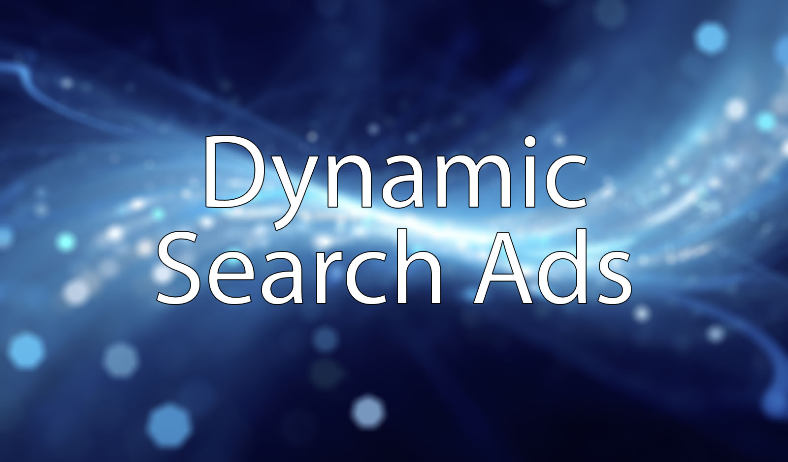 Dynamic search ads på lysende bakgrunn